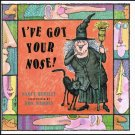 I've Got Your Nose By Nancy Bentley Hardcover Book First Edition Children