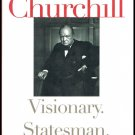2002 Churchill Visionary Statesman Historian By John Lukacs Hardcover Book