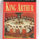 The Life And Times Of King Arthur By Mike Ashley Hardcover Book