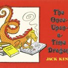 The Once Upon A Time Dragon By Jack Kent Hardcover Book