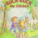 Buck Buck The Chicken By Amy Ehrlich Softcover Book For Children