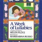 A Week Of Lullabies By Helen Plotz Hardcover Book First Edition