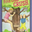 Fifth Grade Crush By Sherry Shahan Softcover Book Vintage 1986