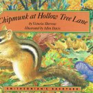 Chipmunk At Hollow Tree Lane By Victoria Sherrow Hardcover Book