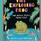 The Exploding Frog And Other Fables From Aesop By John McFarland Hardcover Book