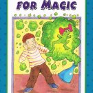 Old Enough For Magic By Anola Pickett Softcover Book Level 2