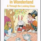 Alice's Adventures In Wonderland & Through The Looking Glass By Lewis Carroll Softcover Book