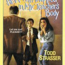 Help I'm Trapped In My Teachers Body Todd Strasser Softcover Book For Ages 9-12