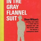 Sloan Wilson The Man In The Gray Flannel Suit Vintage Softcover Book 1964