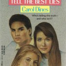 Best Friends Tell The Best Lies By Carol Dines Softcover Book Young Adults