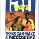 150 Ways Teens Can Make A Difference A Handbook For Action By Marian Salzman Softcover Book
