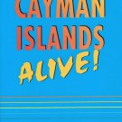 The Cayman Islands Alive Hunter Travel Guides Softcover Book