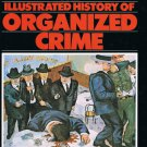 The Illustrated History Of Organized Crime By Richard Hammer Large Hardcover Book