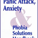 The Panic Attack Anxiety & Phobia Solutions Handbook By Muriel MacFarlane R.N. Softcover Book