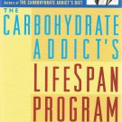 The Carbohydrate Addict's Lifespan Program Dr. Richard F. Heller Softcover Book