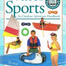 Water Sports An Outdoor Adventure Handbook By Hugh McManners First American Edition