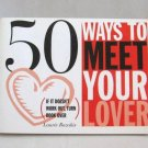 50 Ways to Meet Your Lover & 50 Ways to Drop Your Lover Laurie Rozakis Softcover Book