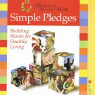 Simple Pledges Building Blocks For Healthy Living Speaking Of Women's Health Softcover Book
