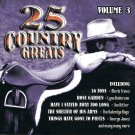 25 Country Greats Music CD Volume 3 Various Artists 25 Tracks