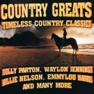 Country Greats Timeless Country Classics Music CD Var Artists 18 Songs Dolly Parton Willie Nelson