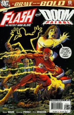 BRAVE AND THE BOLD #8 NM (2007)FLASH AND DOOM PATROL