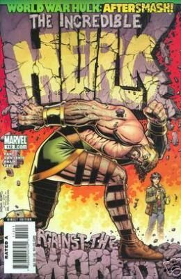 INCREDIBLE HULK #112 NM (2008) WORLD WAR HULK: AFTERSMASH!