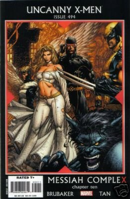 UNCANNY X-MEN #494 NM(2008) MESSIAH COMPLEX CHAPTER TEN