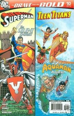BRAVE AND THE BOLD #10 NM(2008)SUPERMAN AND THE TEEN TITANS