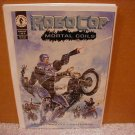 ROBOCOP MORTAL COILS #1 VF/NM *DARK HORSE*