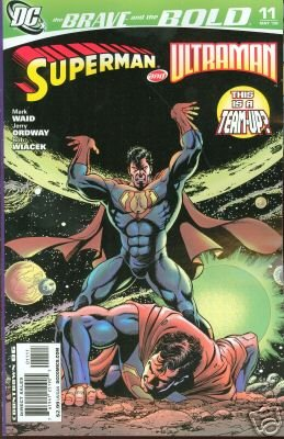 BRAVE AND THE BOLD  #11 NM (2008)SUPERMAN & ULTRAMAN