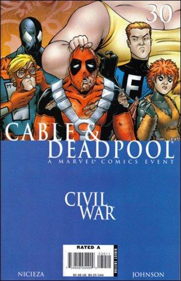CABLE & DEADPOOL #30 VF/NM *CIVIL WAR*