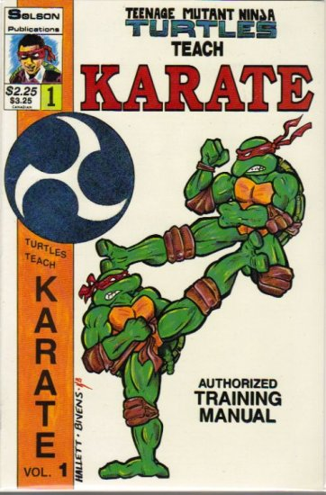 TEENAGE MUTANT NINJA TURTLES TEACH KARATE #1 *SOLSON*