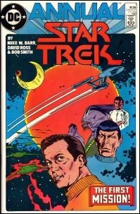 """STAR TREK  ANNUAL #1 """"THE FIRST MISSION"""" VF (1985)"""