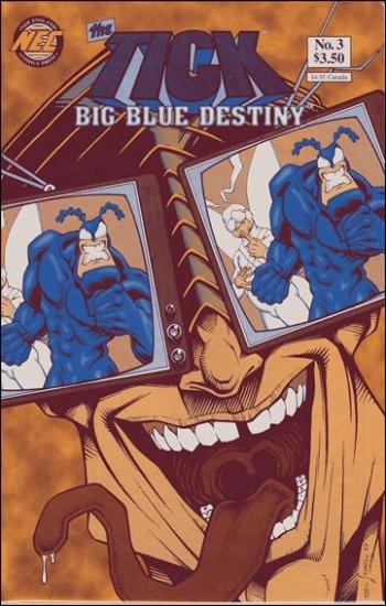 TICK BIG BLUE DESTINY #3