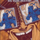 TICK BIG BLUE DESTINY #3