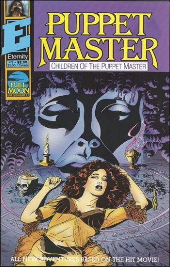 PUPPET MASTER CHILDREN OF THE PUPPET MASTER #1  ETERNITY COMICS  MATURE READERS ONLY