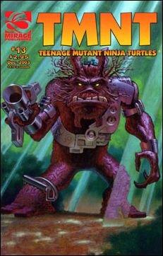 TEENAGE MUTANT NINJA TURTLES VOL 4 #13 *MIRAGE*