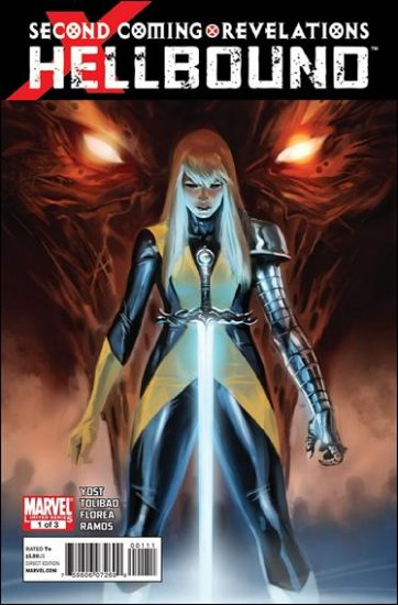 X-MEN HELLBOUND #1 NM (2010) SECOND COMING/REVELATIONS