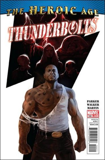 THUNDERBOLTS #144 NM (2010) HEROIC AGE