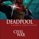 Deadpool #10 Civil War Variant Cover [2016] VF/NM Marvel Comics