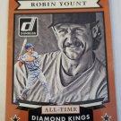 Robin Yount 2015 Donruss All Time Diamond Kings Insert Card