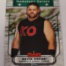 Kevin Owens 2019 Topps WWE Raw Hometown Heroes Insert Card