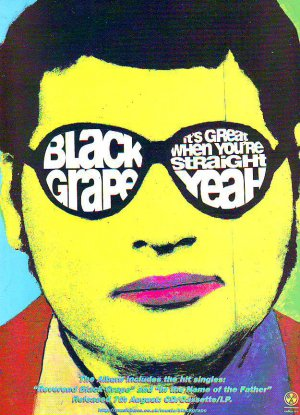 Black Grape - It's Great When You're Straight - rare vintage advert 1995