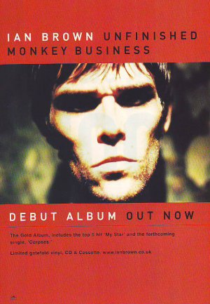 Ian Brown - Unfinished Monkey Business - rare vintage advert 1998