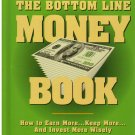 The Bottom Line Money Book