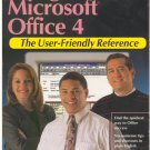 Using Microsoft Office 4 / The User-Friendly Reference