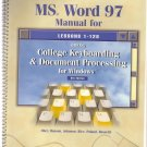 MS Word 97 Manual for College Keyboarding & Document Processing