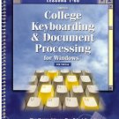 Gregg College Keyboarding and Document Processing for Windows