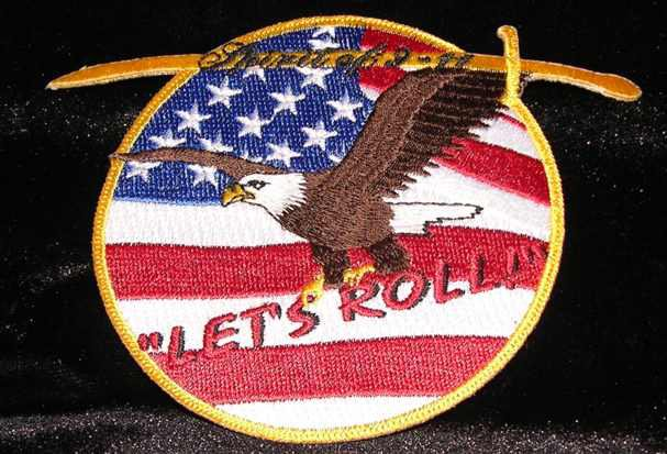 """Todd Beamer's words """"Are you guys ready? Let's roll"""" - Flight 93 September 11th"""