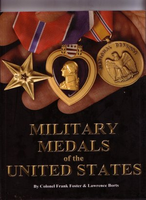 Military Medals of the United States book   New Edition